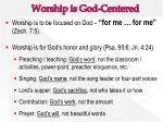 worship is god centered