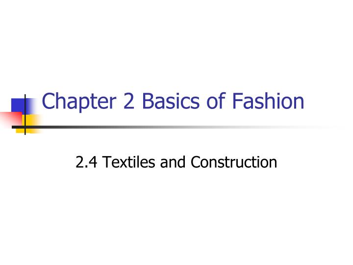 Chapter 2 Basics of Fashion