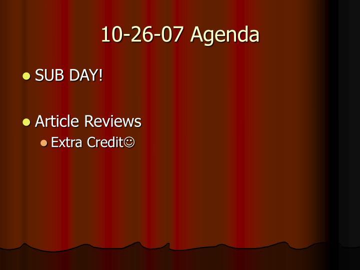 10-26-07 Agenda