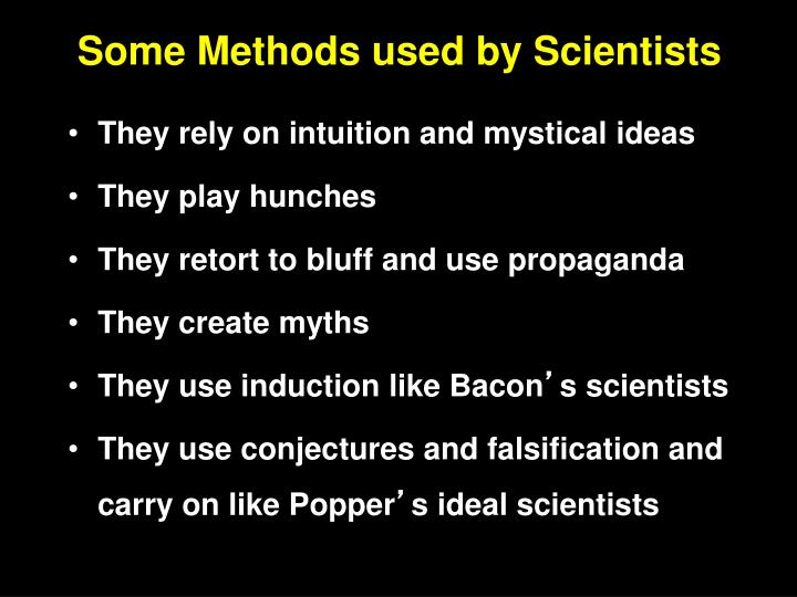 Some Methods used by Scientists