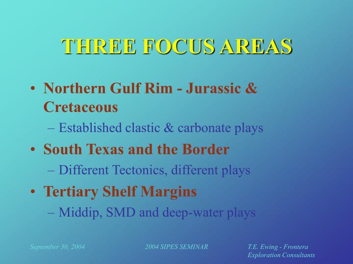 THREE FOCUS AREAS