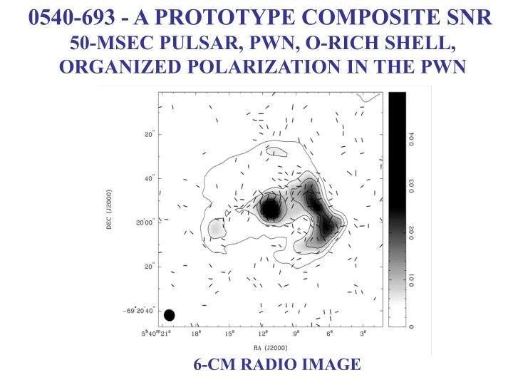 0540-693 - A PROTOTYPE COMPOSITE SNR