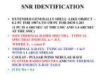 snr identification