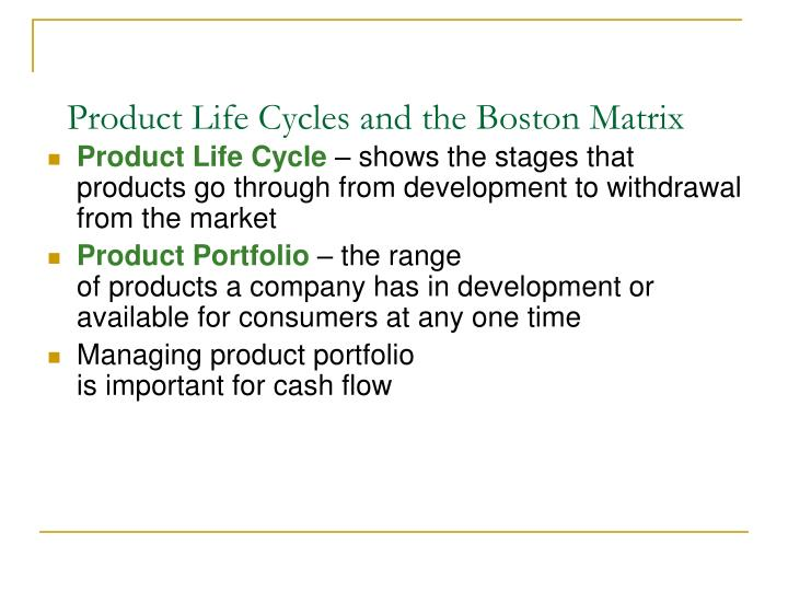 Product life cycles and the boston matrix1