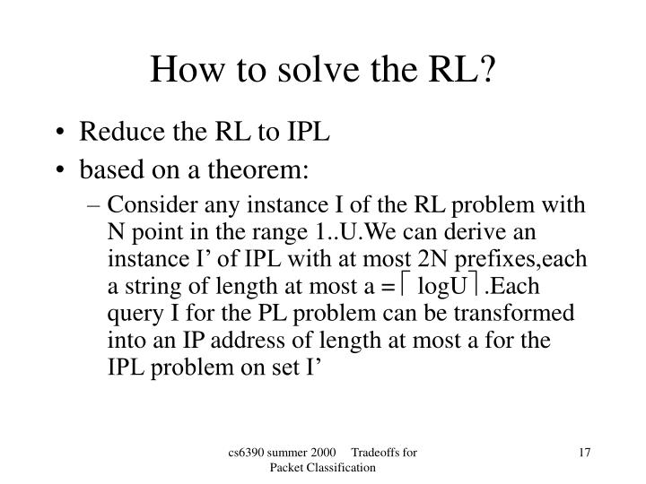 Reduce the RL to IPL