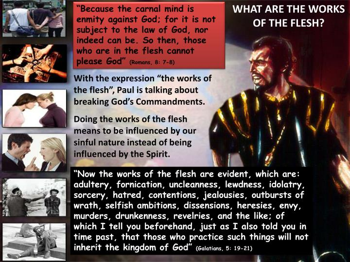 WHAT ARE THE WORKS OF THE FLESH