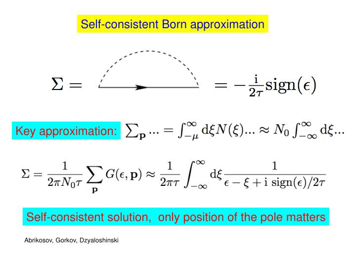 Self-consistent Born approximation