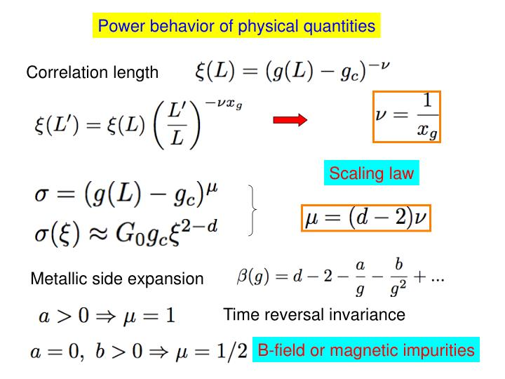 Power behavior of physical quantities