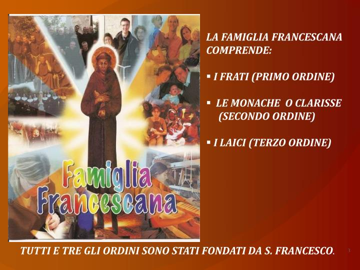 LA FAMIGLIA FRANCESCANA
