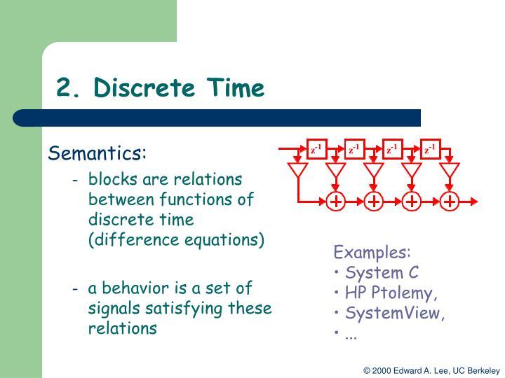 2. Discrete Time