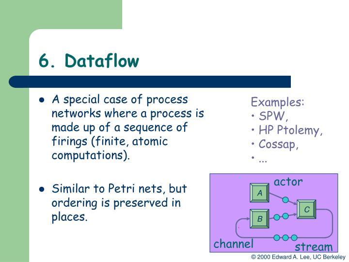 6. Dataflow