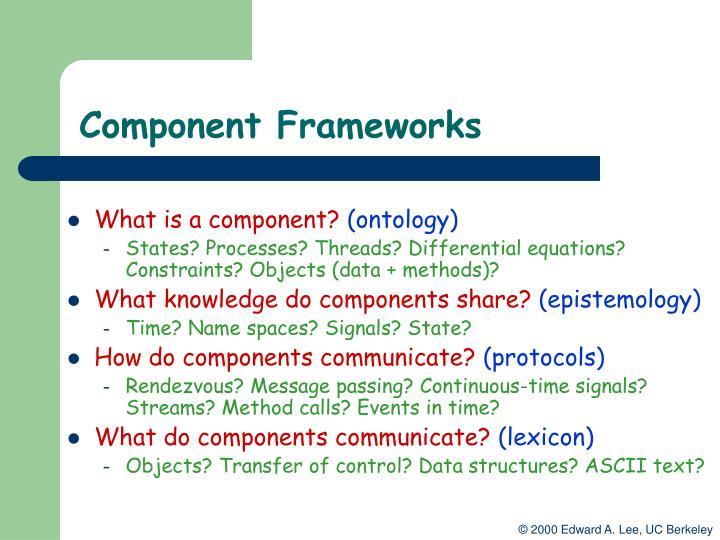 Component Frameworks