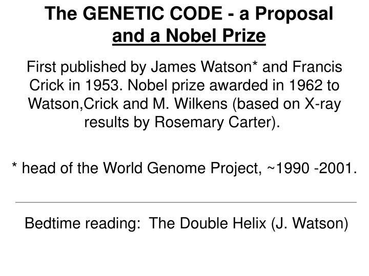 The GENETIC CODE - a Proposal
