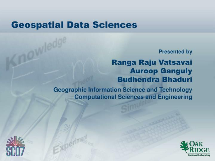 Geospatial data sciences