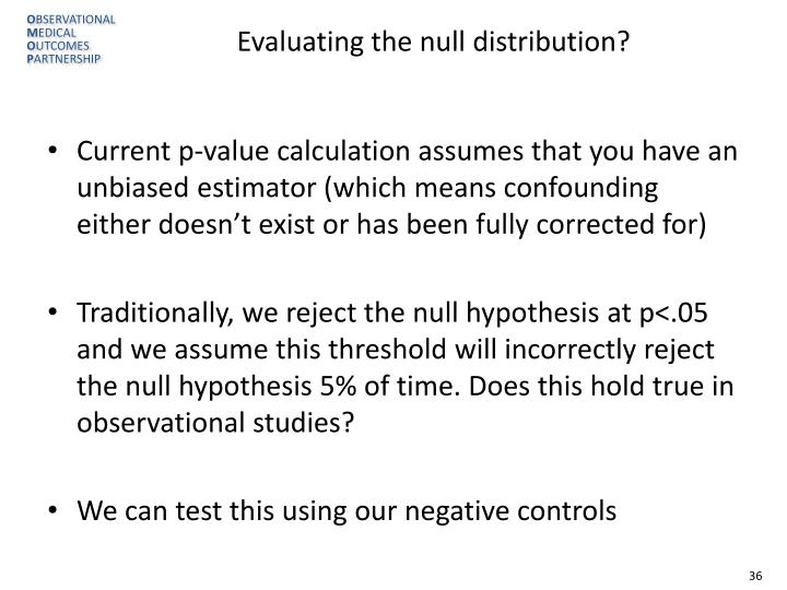 Evaluating the null distribution?