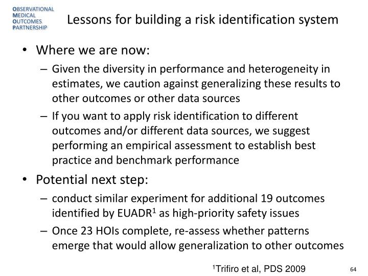 Lessons for building a risk identification system