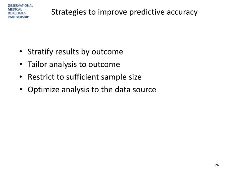 Strategies to improve predictive accuracy