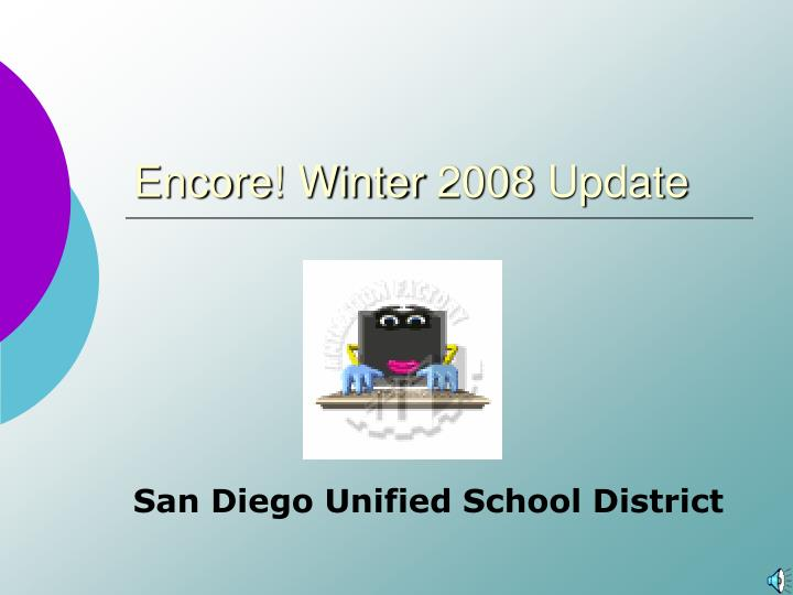 Encore winter 2008 update
