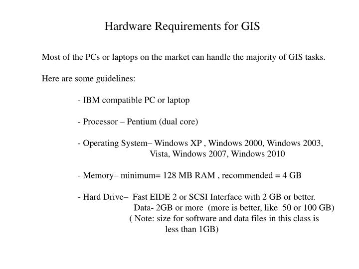Hardware Requirements for GIS