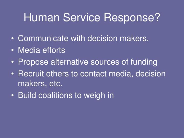 Human Service Response?