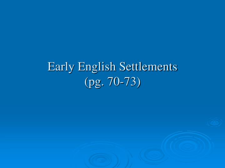 Early english settlements pg 70 73