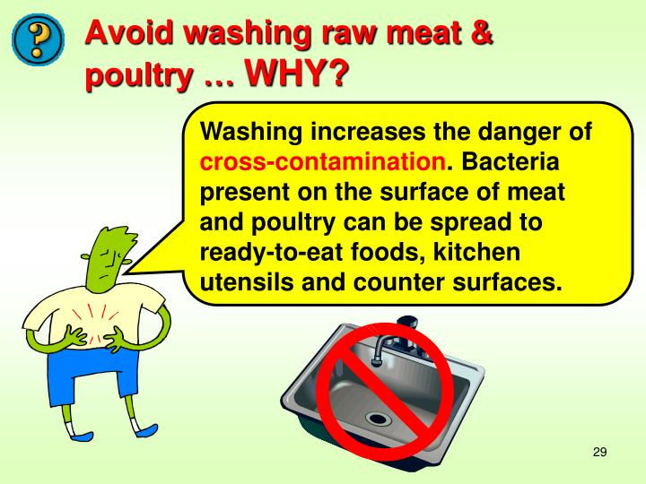 Washing increases the danger of