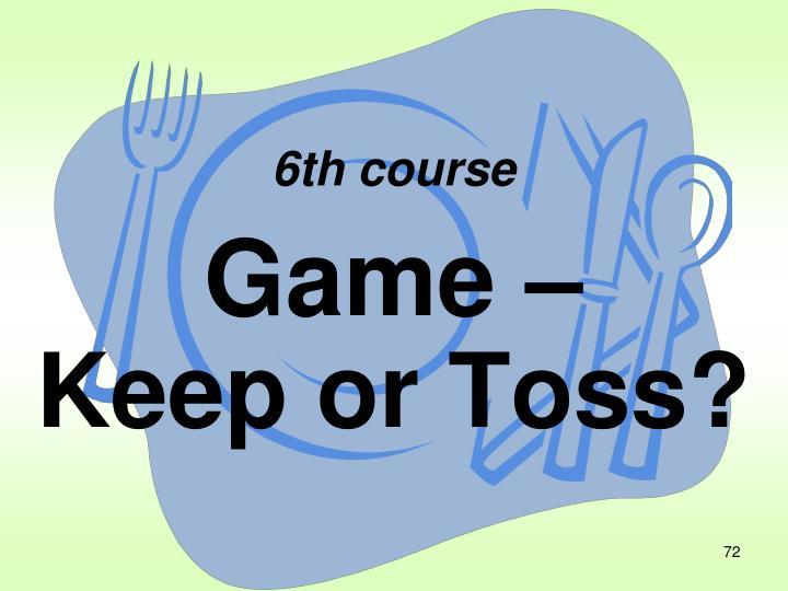 6th course