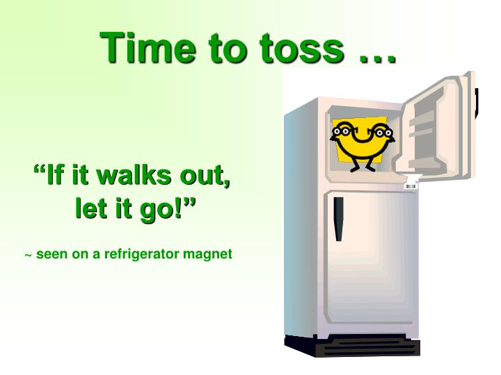 Time to toss …