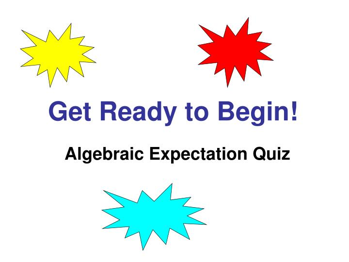Algebraic Expectation Quiz