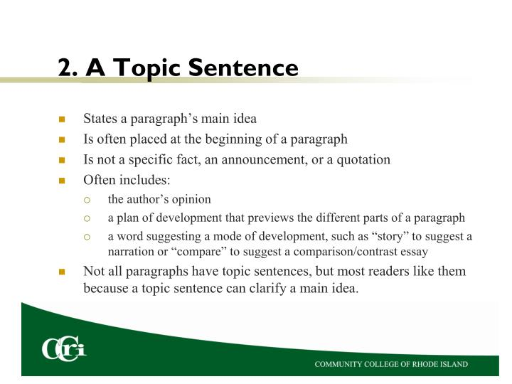 2. A Topic Sentence