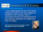 chairman on uk it teaching
