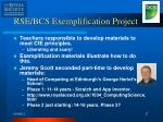 rse bcs exemplification project