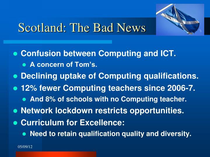 Scotland: The Bad News