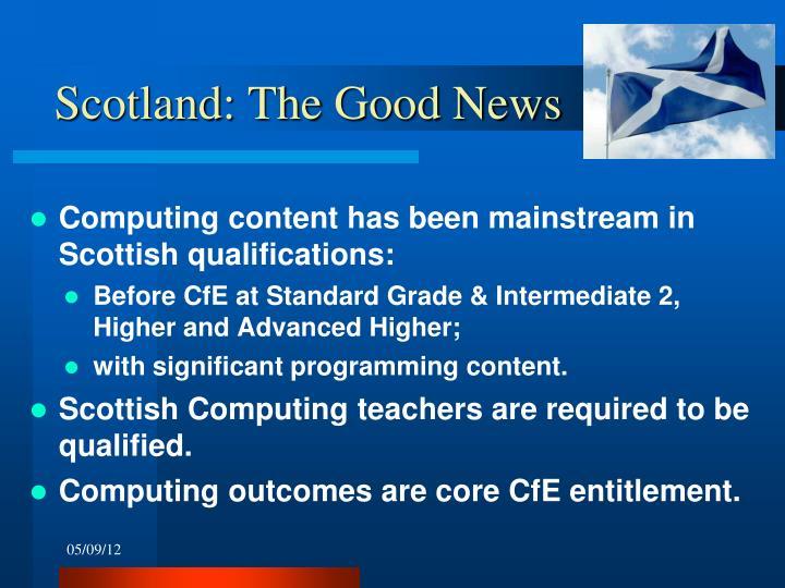 Scotland: The Good News