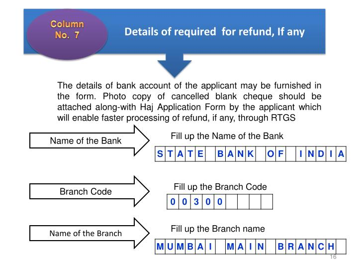 Details of required  for refund, If any