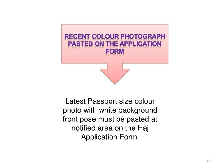 Recent colour photograph pasted on the application form