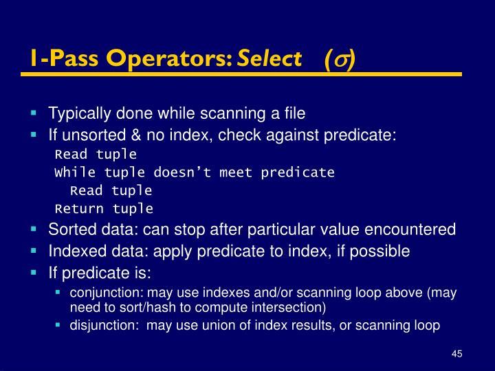 1-Pass Operators: