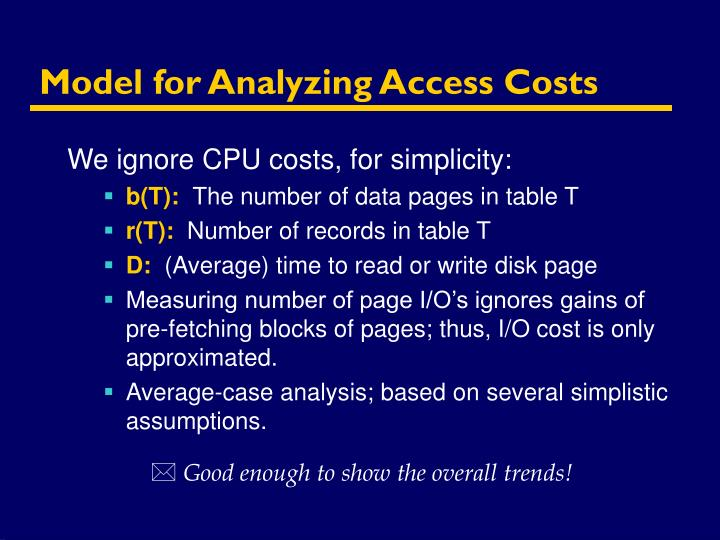 Model for Analyzing Access Costs