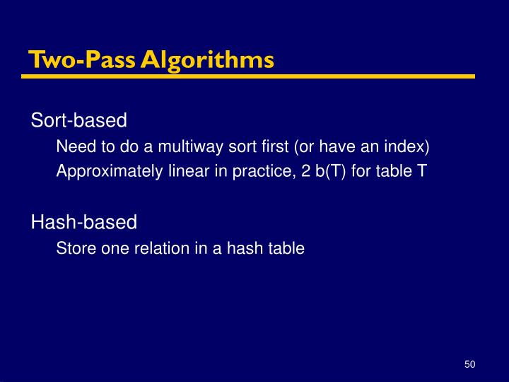 Two-Pass Algorithms