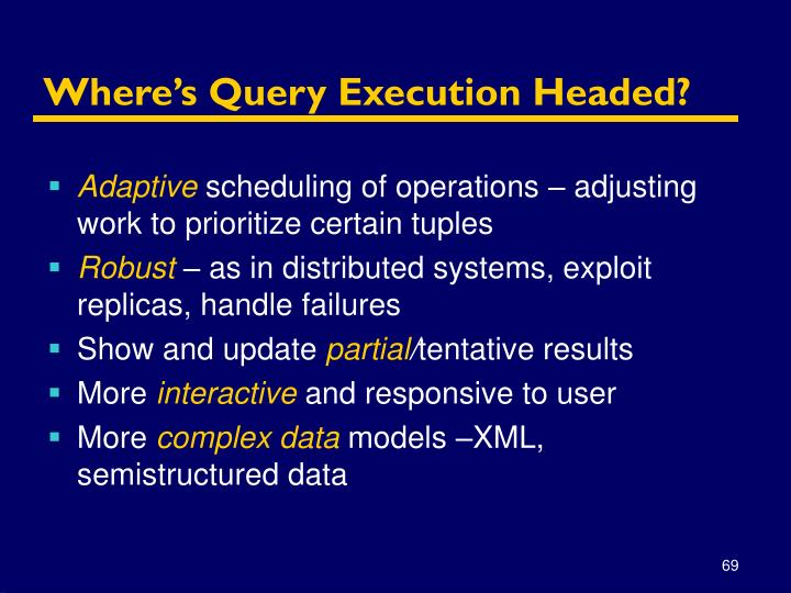 Where's Query Execution Headed?