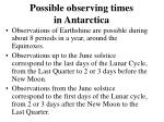 possible observing times in antarctica