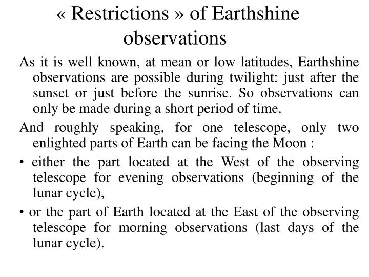 « Restrictions » of Earthshine observations