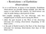 restrictions of earthshine observations