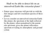 shall we be able to detect life on an unresolved earth like extrasolar planet