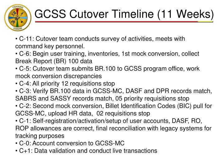 GCSS Cutover Timeline (11 Weeks)