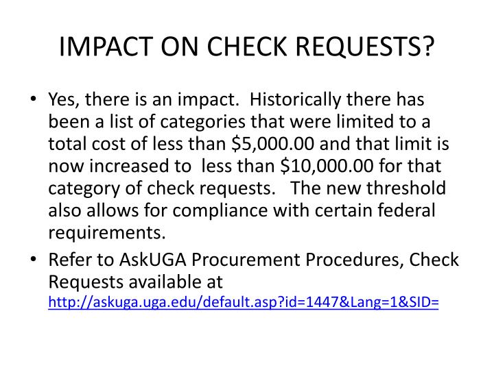 IMPACT ON CHECK REQUESTS?