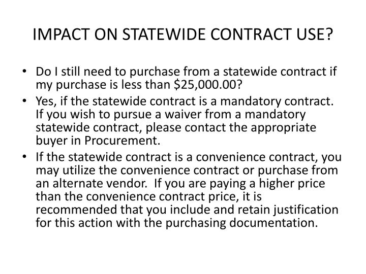 IMPACT ON STATEWIDE CONTRACT USE?