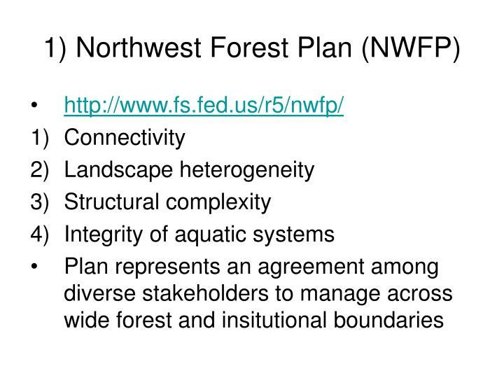 1) Northwest Forest Plan (NWFP)