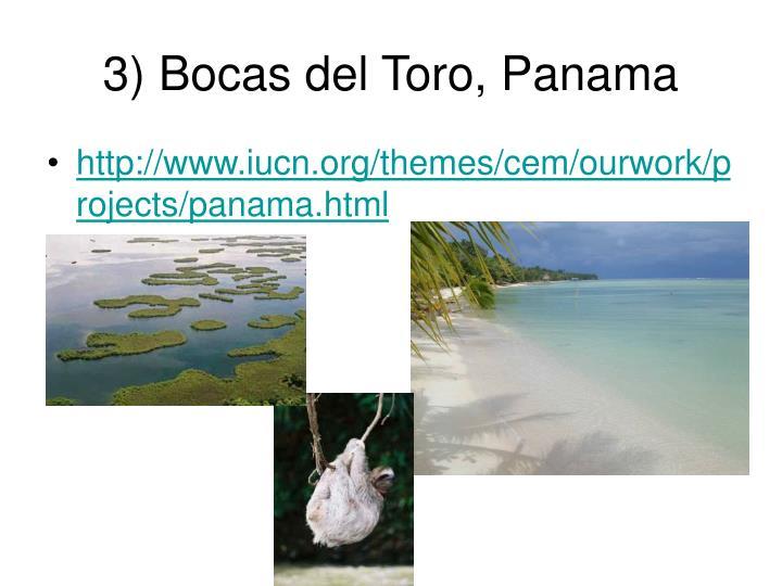 3) Bocas del Toro, Panama