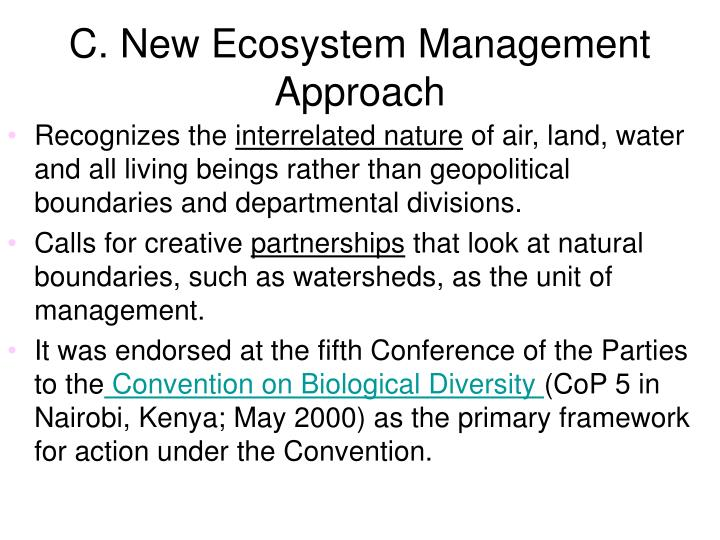 C. New Ecosystem Management Approach